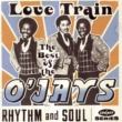 The O'Jays The Best Of The O'Jays:  Love Train