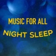 All Night Sleep Songs to Help You Relax Misty Moonlight