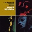 Steve Stills/Al Kooper You Don't Love Me (Album Version)