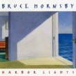 Bruce Hornsby/The Range Harbor Lights