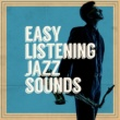 Easy Listening Jazz Freddie Freeloader