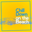 Chill Out Beach Party Ibiza/Quantic What's Your Name