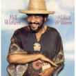 Bill Withers Naked & Warm