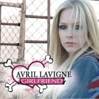 Avril Lavigne Girlfriend (Italian Version - Explicit) (Italian Version)