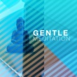Breathe Gentle Meditation