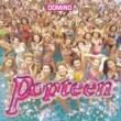 DOMINO Popteen