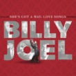 Billy Joel She's Got A Way: Love Songs