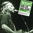Willie Nelson Setlist: The Very Of Willie Nelson LIVE