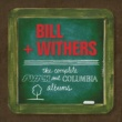 Bill Withers Complete Sussex & Columbia Album Masters