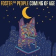 Foster The People Coming of Age