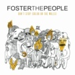 Foster The People Don't Stop (Color on the Walls) (Remixes) - EP