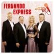 Fernando Express Und ein Traum geht auf die Reise