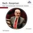 トン・コープマン J.S. Bach: Toccata, Adagio And Fugue In C, BWV 564 - 1. Toccata