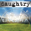 Daughtry Utopia
