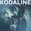 Kodaline Coming Up for Air (Deluxe)