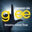 Glee Cast Glee: The Music, Dreams Come True