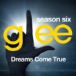 Glee Cast Glee: The Music, Dreams Come True