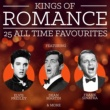 Tony Bennett Kings Of Romance - 25 All Time Favourites