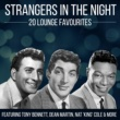 Peggy Lee Strangers In The Night - 20 Lounge Favourites
