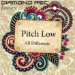 Pitch Low All Differents