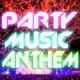 ヴァリアス・アーティスト Party Music Anthem