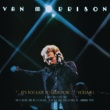Van Morrison ..It's Too Late to Stop Now...Volume I