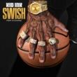 Kid Ink/2 Chainz Swish (feat.2 Chainz)