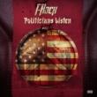 T-Rock Politicians Listen