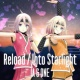 IA & ONE Reload / Into Starlight