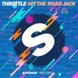 Throttle Hit The Road Jack