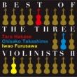 古澤巌 BEST OF THE THREE VIOLINISTS II