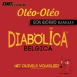 Diabolica Belgica Oleo Oleo [Bon Giorno Radio Edit]