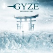 GYZE NORTHERN HELL SONG