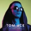 Tom Ace Il était temps