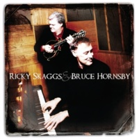 Ricky Skaggs/Bruce Hornsby Across The Rocky Mountains