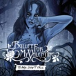 Bullet For My Valentine Tears Don't Fall