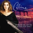 "Céline Dion My Heart Will Go On (Love Theme from ""Titanic"")"