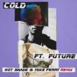 マルーン5/フューチャー Cold (feat.フューチャー) [Hot Shade & Mike Perry Remix]