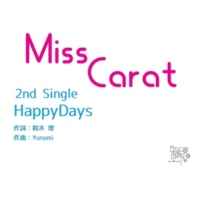 MissCarat HappyDays