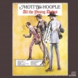 Mott The Hoople All The Young Dudes