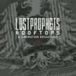 Lostprophets Rooftops (A Liberation Broadcast)
