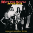 Mott The Hoople Super Hits