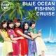 つりビット Blue Ocean Fishing Cruise