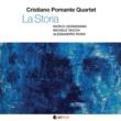 CRISTIANO POMANTE Quartet LA STORIA