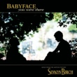 Babyface You Were There