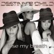 Destiny's Child Lose My Breath