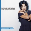 Natalie Imbruglia Torn/Wishing I Was There