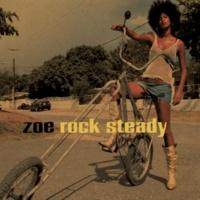 Zoe Rock Steady