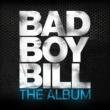 Bad Boy Bill