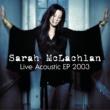 Sarah McLachlan Fallen (Live)